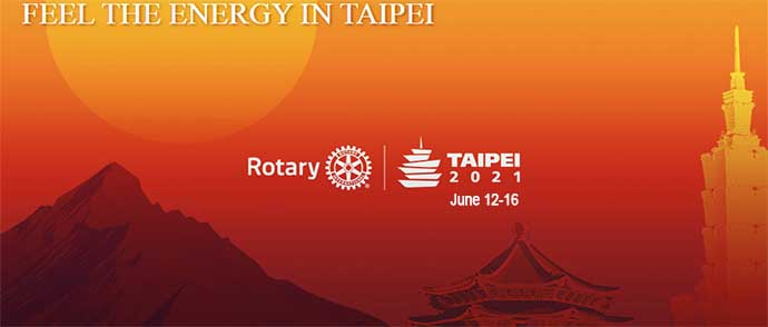 Taipei Taiwan 2021 rotary international convention